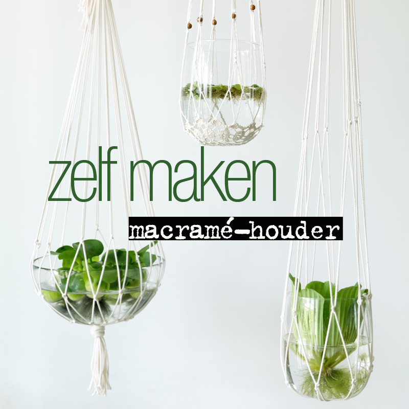DIY: Maak je eigen macramé-houder