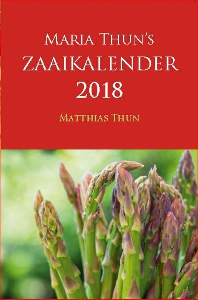 Maria Thun Zaaikalender 2018